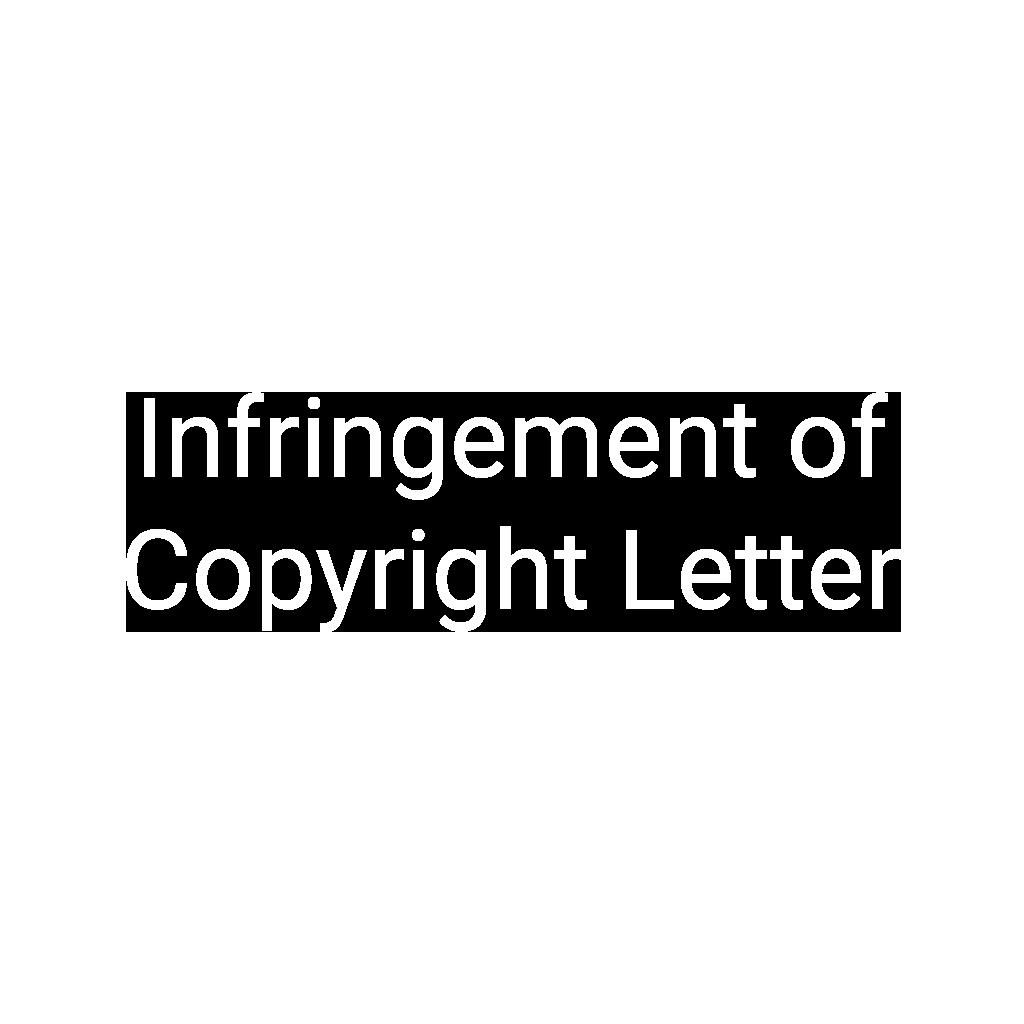 Infringement of Copyright Letter